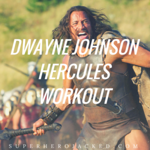 "Dwayne ""The Rock"" Johnson's Hercules Workout"