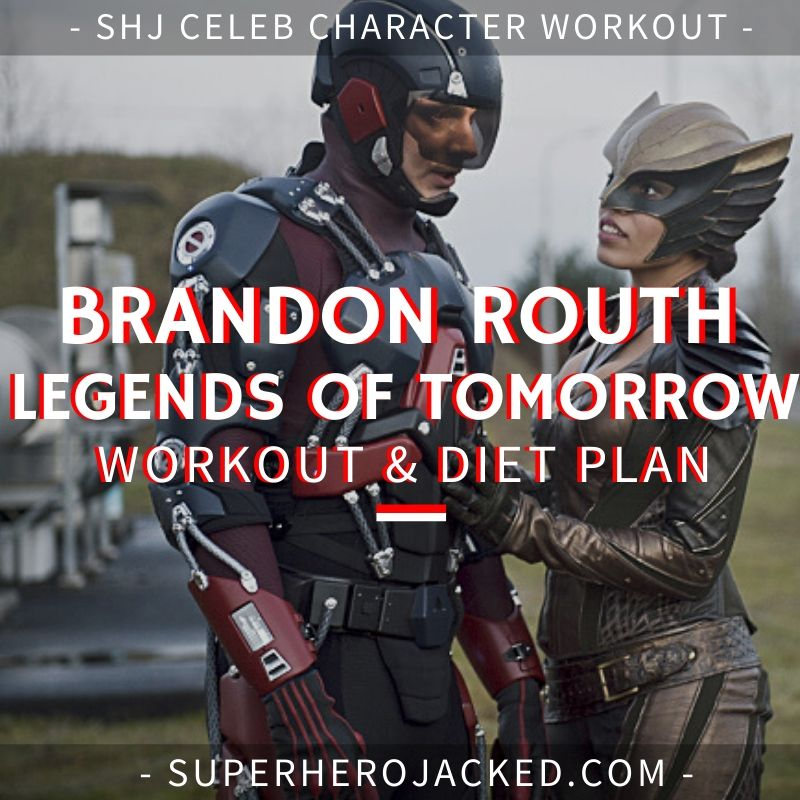 Brandon Routh Legends of Tomorrow Workout and Diet