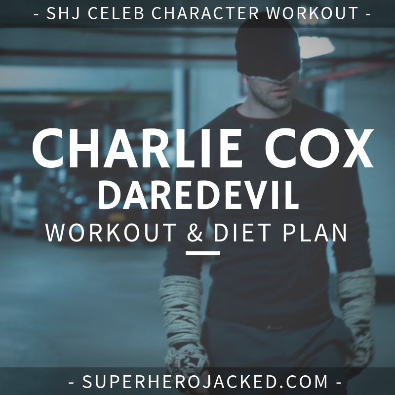 Charlie Cox Daredevil Workout