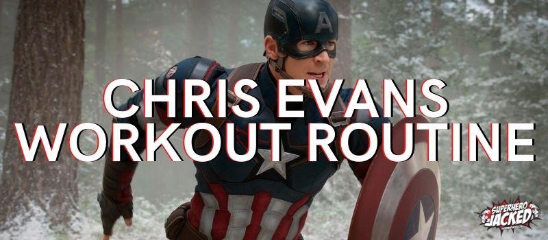 Chris Evans Workout Routine