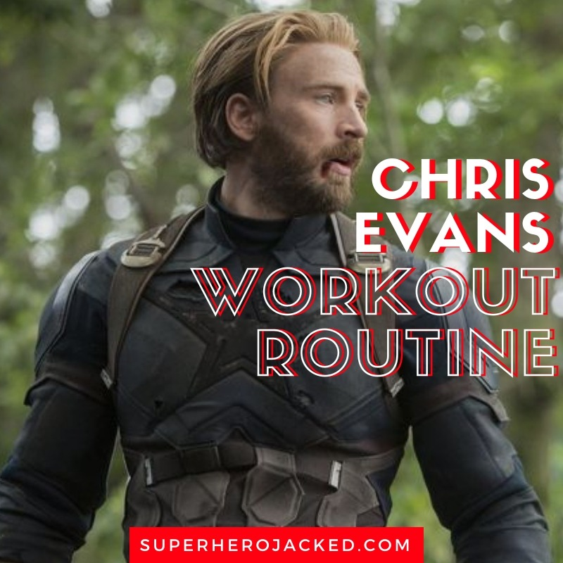 Chris Evans Workout Routine