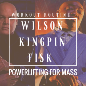 "Wilson ""Kingpin"" Fisk and his Strongman Physique for Powerlifters and Mass Gain"