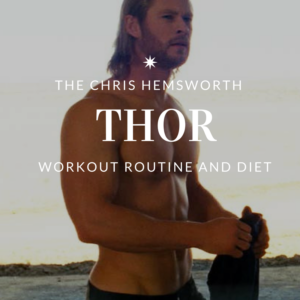 Chris Hemsworth God Workout: How he became Thor and how you can too!
