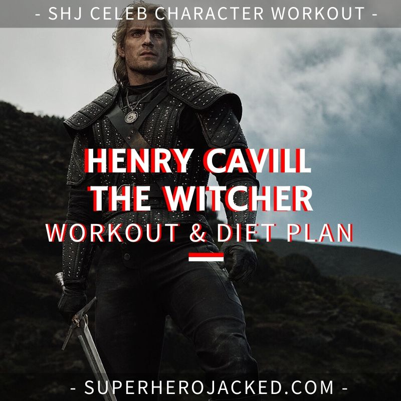 Henry Cavill The Witcher Workout and Diet