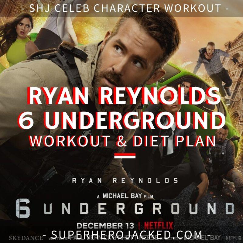 Ryan Reynolds 6 Underground Workout and Diet