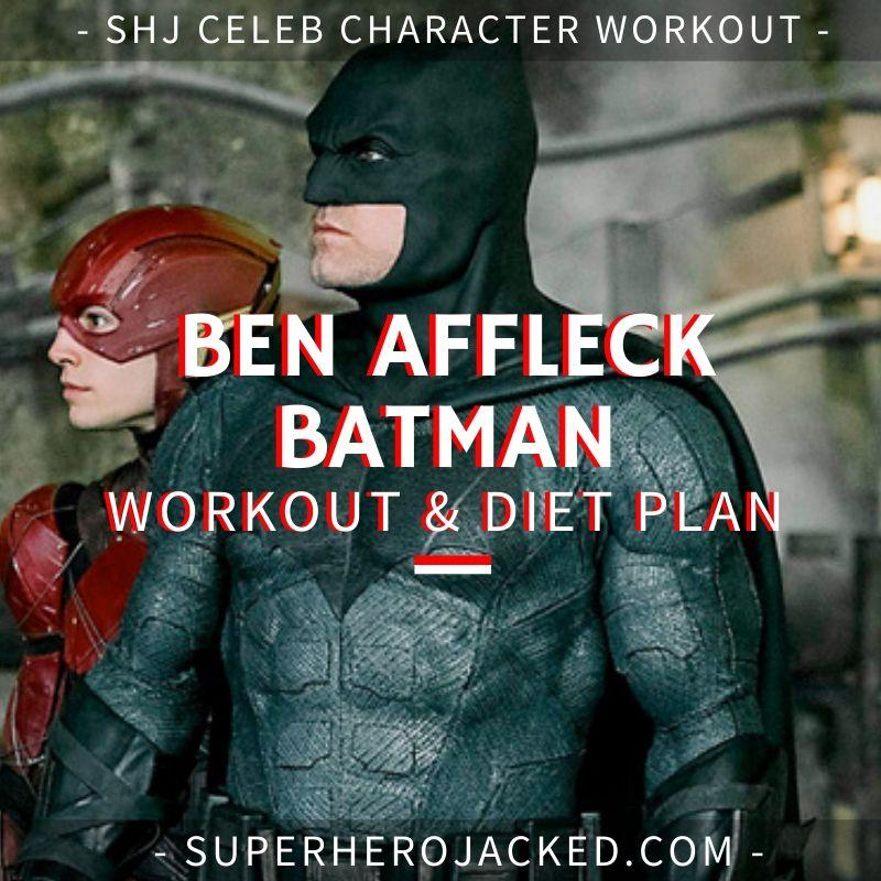 Ben Affleck Batman Workout and Diet