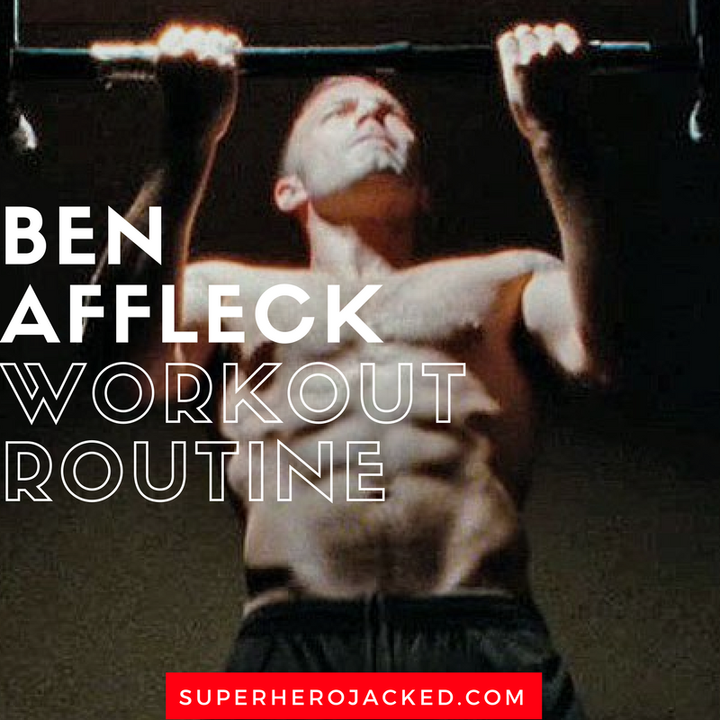 Ben Affleck Workout Routine
