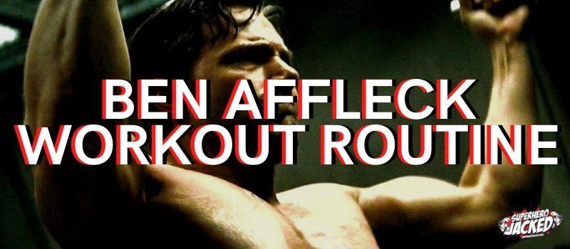 Ben Affleck Workout