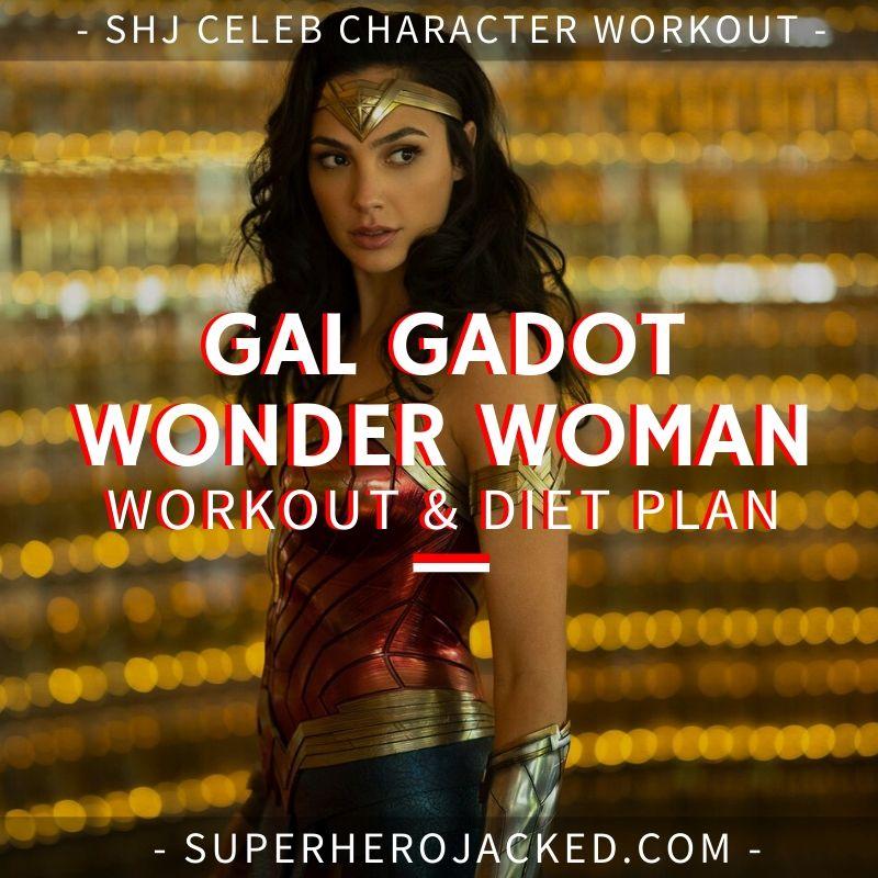 Gal Gadot Wonder Woman Workout and Diet