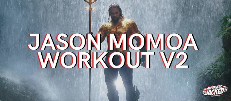 Jason Momoa Workout Routine