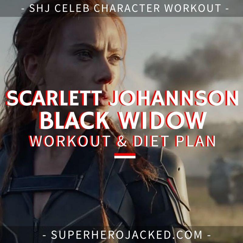 Scarlett Johansson Black Widow Workout and Diet