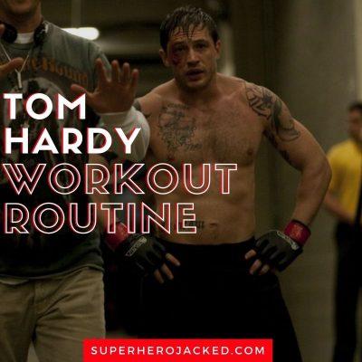 Tom Hardy Workout