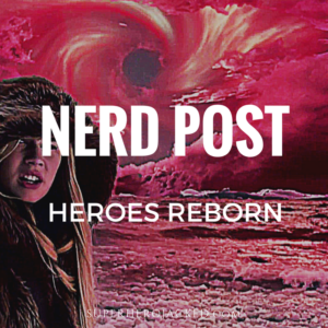Heroes Reborn: Surviving as an EVO – Can you handle it?