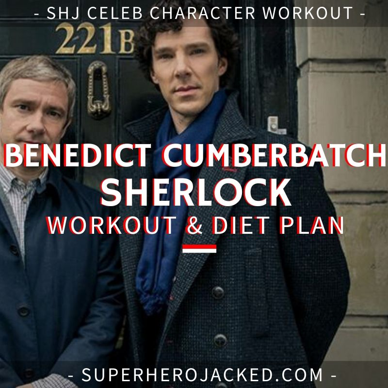 Benedict Cumberbatch Sherlock Workout and Diet