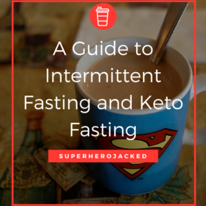 A Guide to Intermittent Fasting and Keto Fasting [Infographic]