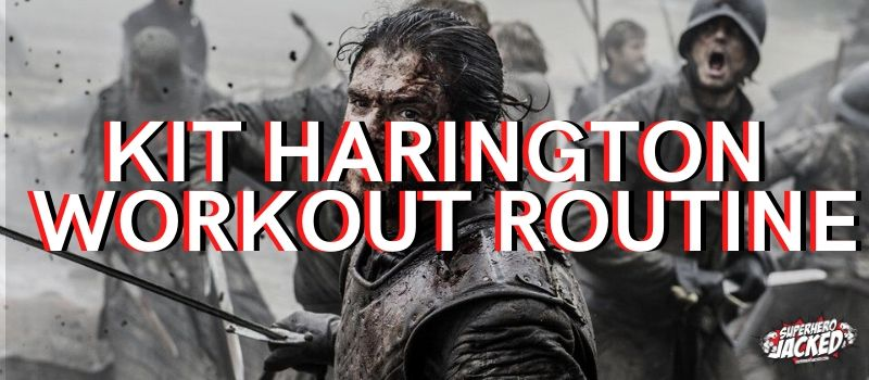 Kit Harington Workout Routine
