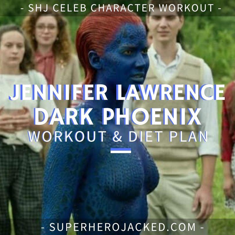 Jennifer Lawrence Dark Phoenix Workout and Diet