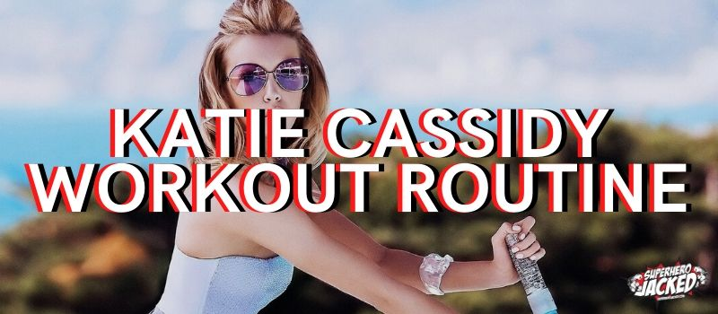 Katie Cassidy Workout