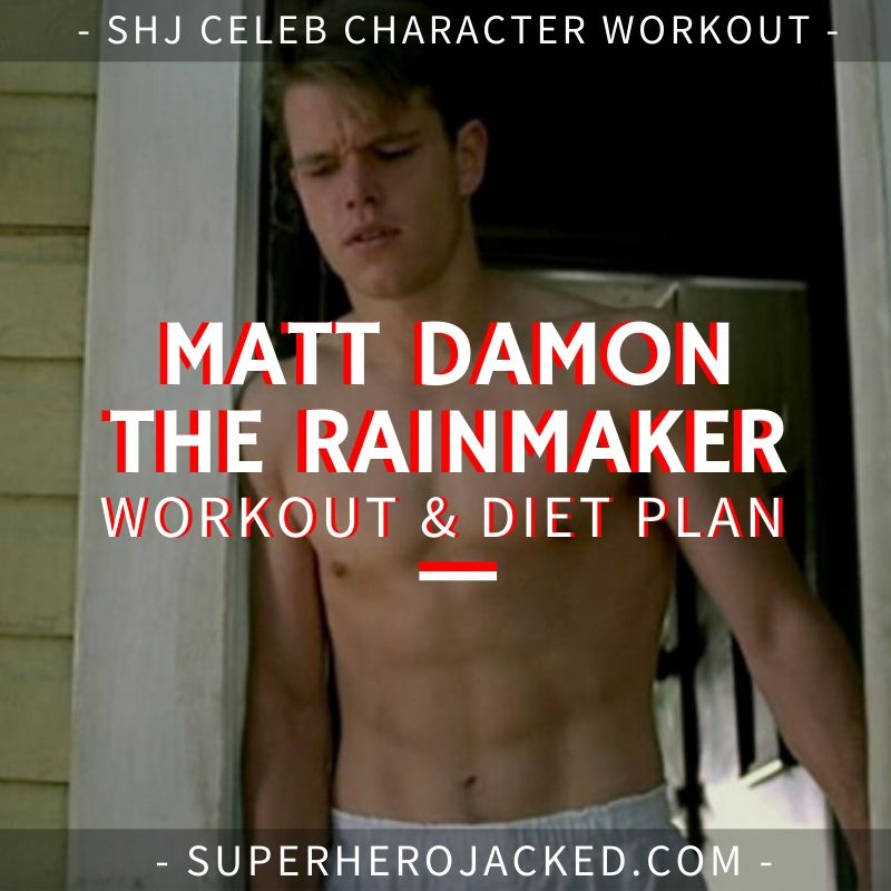 Matt Damon The Rainmaker Workout and Diet