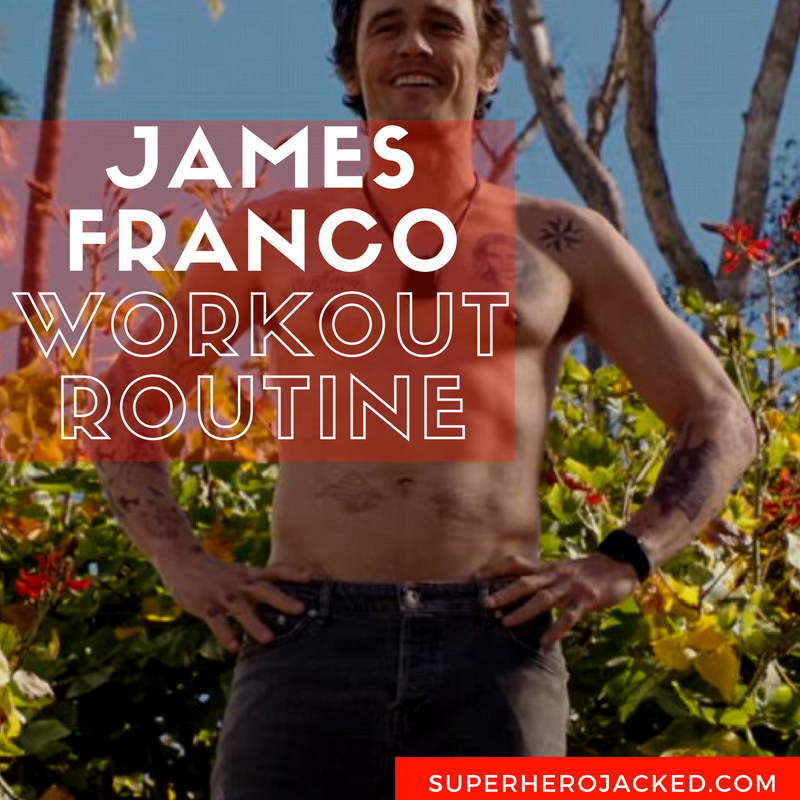 James Franco Workout