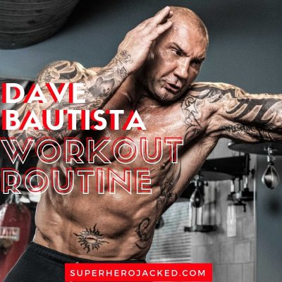 Dave Bautista Workout Routine