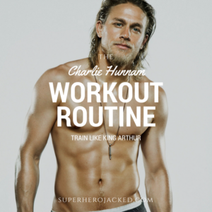 Charlie Hunnam Workout Routine and Diet: From Jax Teller to King Arthur