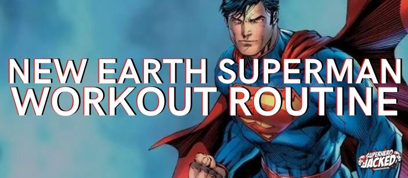 Superman Workout Routine [New Earth]