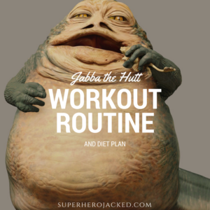 Jabba the Hutt Workout Routine and Diet: How to get BIG and FAT like a BEAST!