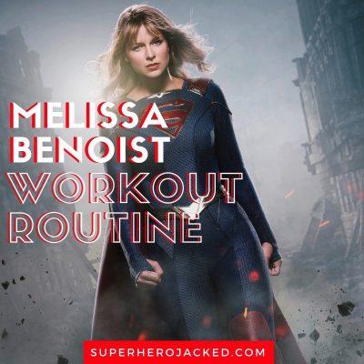 Melissa Benoist Workout