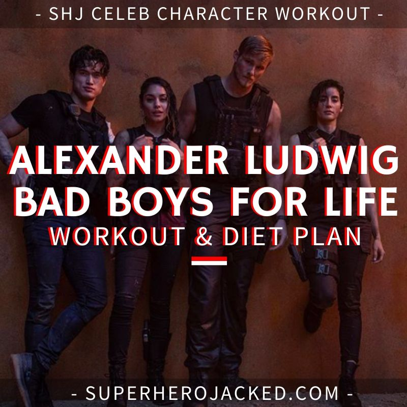 Alexander Ludwig Bad Boys for Life Workout Routine and Diet