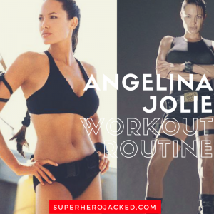 Angelina Jolie Workout Routine and Diet: How to become Lara Croft