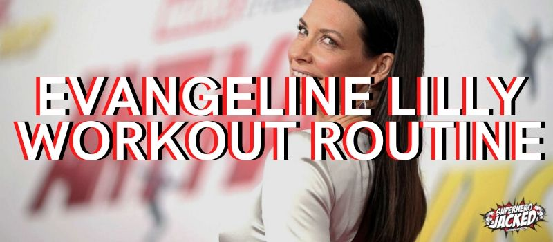 Evangeline Lilly Workout