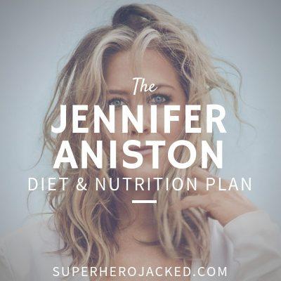 Jennifer Aniston Diet and Nutrition