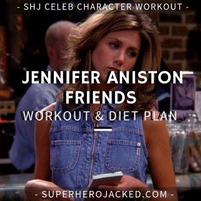 Jennifer Aniston Friends Workout and Diet