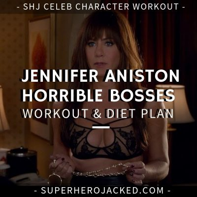 Jennifer Aniston Horrible Bosses Workout and Diet