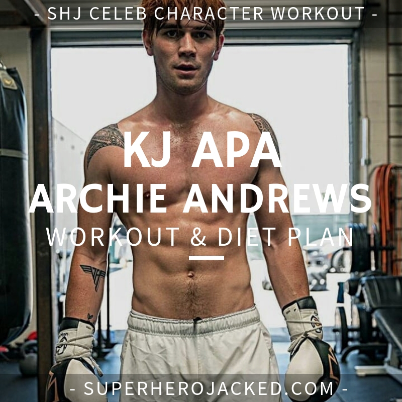 KJ Apa Archie Andrews Workout and Diet