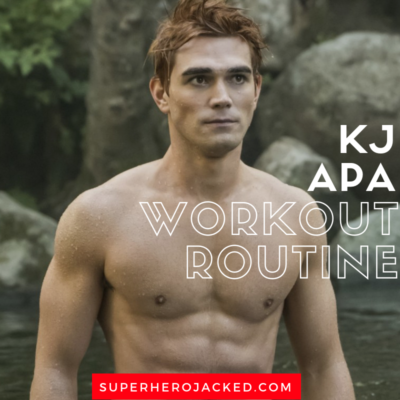 KJ Apa Workout Routine and Diet Plan: How he got ripped to play