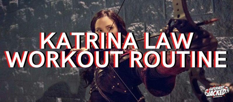 Katrina Law Workout