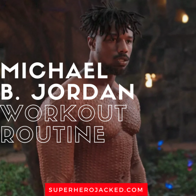 Michael B. Jordan Black Panther Workout Routine
