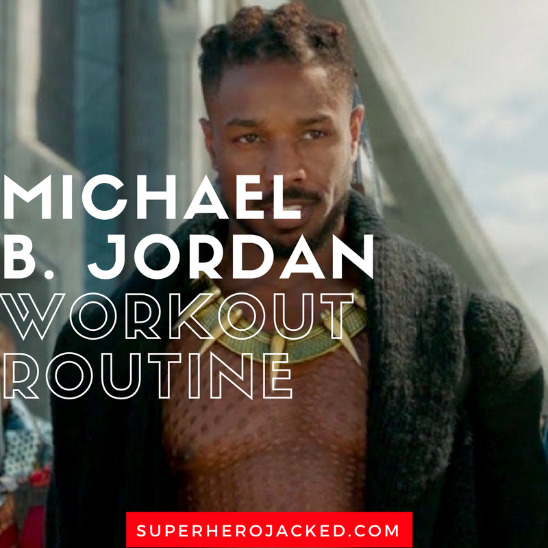 Michael B. Jordan Workout Routine