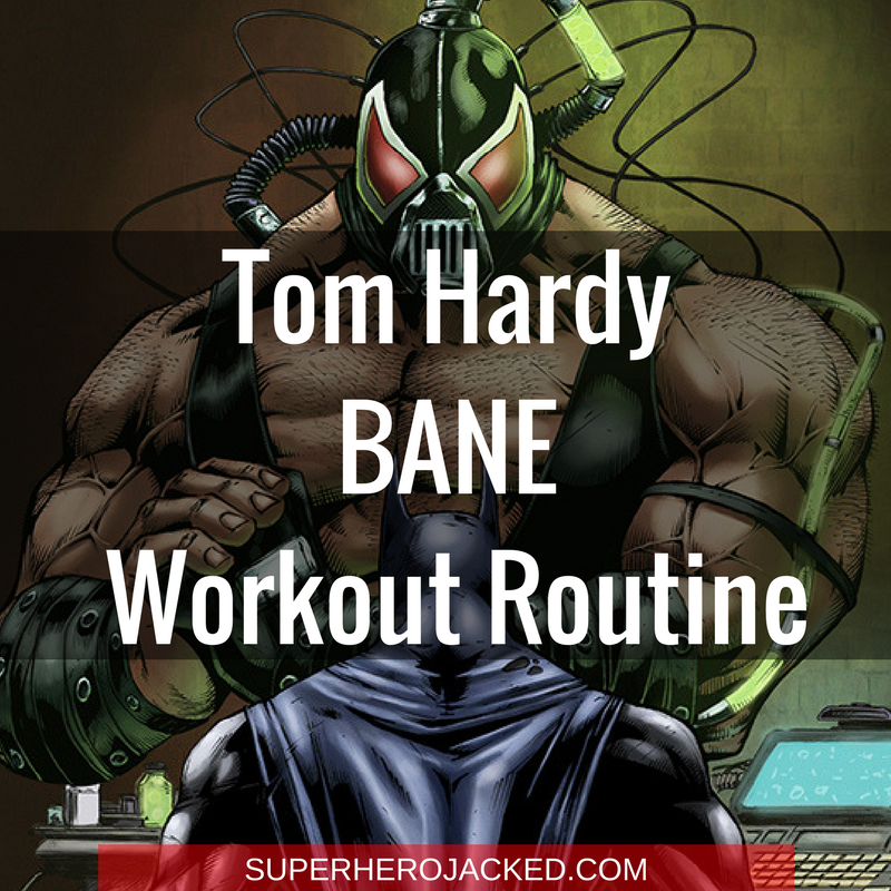 Tom Hardy Bane Working Out