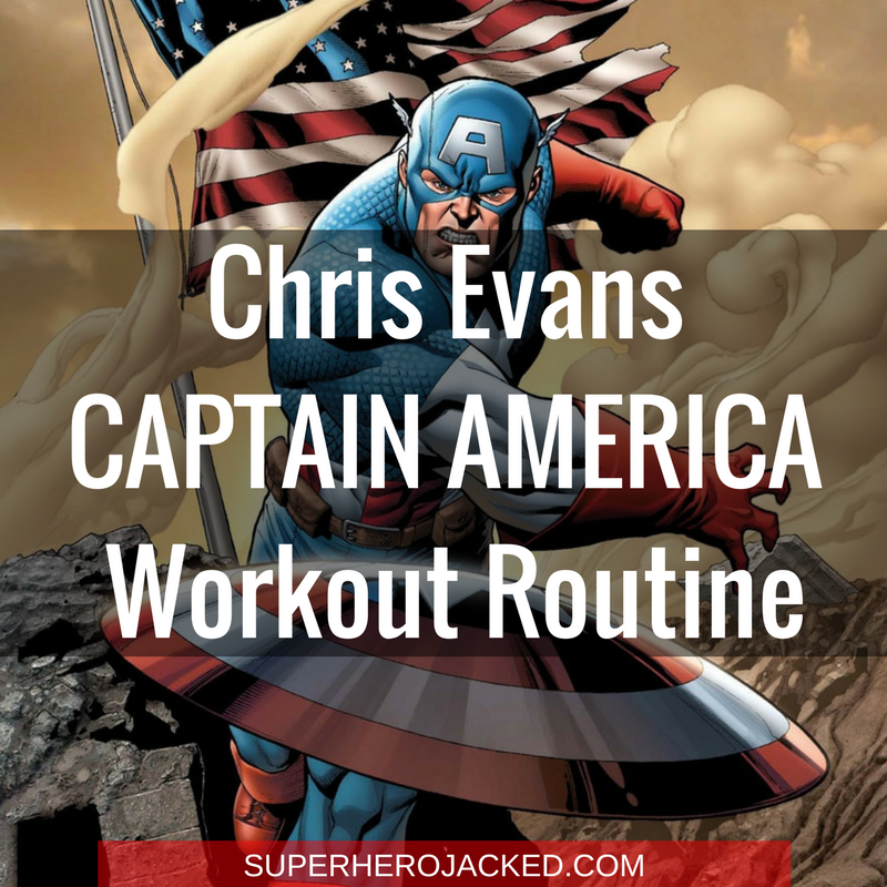 Chris Evans Workout Routine and Diet Plan: Train like