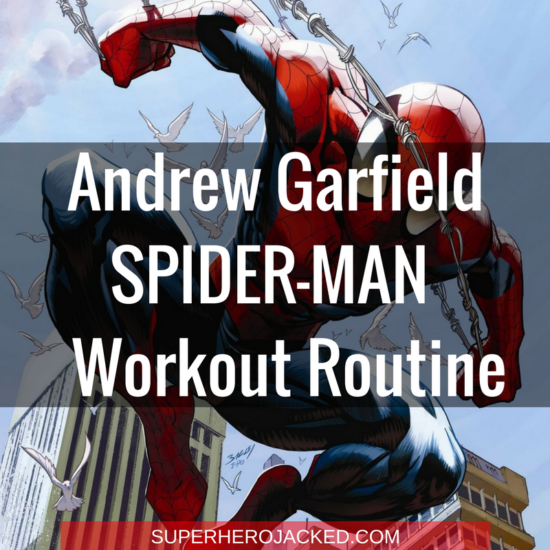 Andrew Garfield Spider-Man Workout