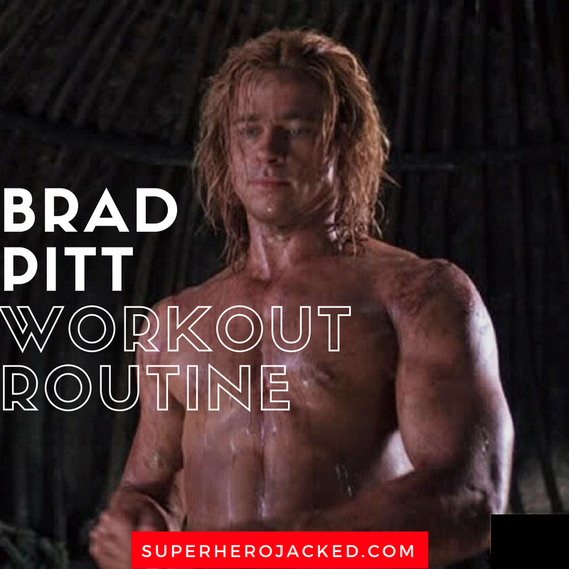 Brad Pitt Workout Routine And Diet Plan Train Like Achilles Of Troy
