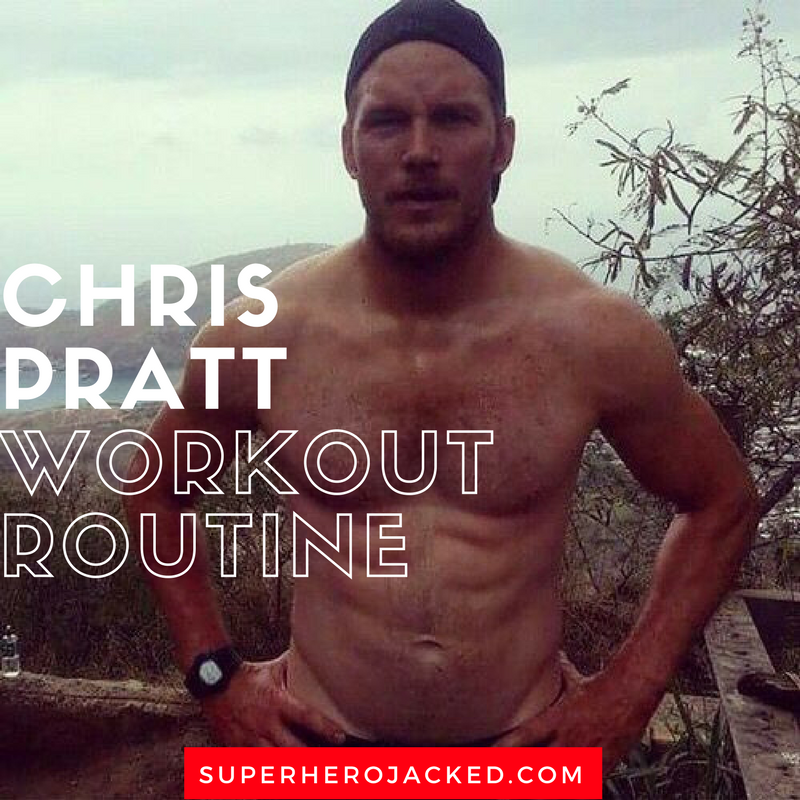 Chris Pratt Workout Routine