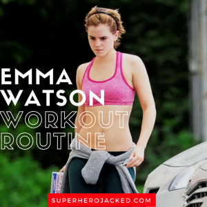 Emma Watson Workout Routine and Diet: The Physique behind Hermione and Belle