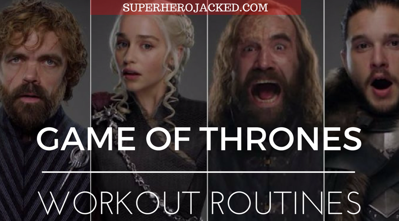 Game of Thrones Workouts