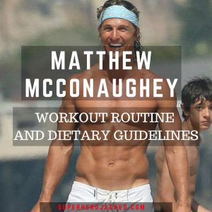 Matthew McConaughey Workout Routine and Diet Plan: The Legend to Portray The Man in Black in Stephen King's Dark Tower