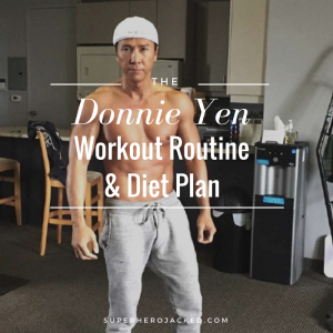 Donnie Yen Workout Routine and Diet: Training for IP Man, Rogue One, and so much more