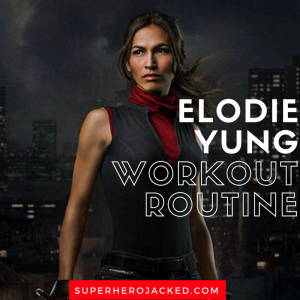 Elodie Yung Workout Routine